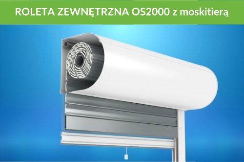 Roleta zewnętrzna OS2000 moskitiera