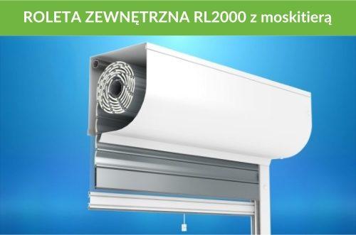 Roleta zewnętrzna RL2000 moskitiera