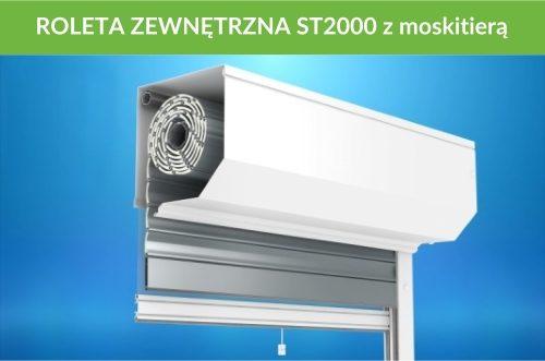 Roleta zewnętrzna ST2000 moskitiera
