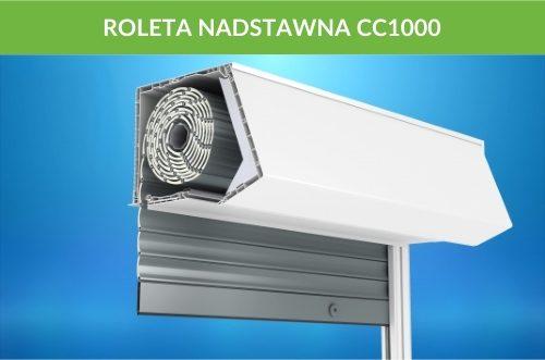 Rolety nadstawne cc1000