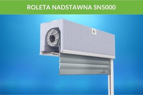 Rolety nadstawne sn5000