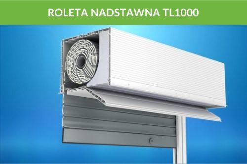 Rolety nadstawne tl100